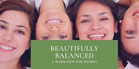 Beautifully Balanced- a workshop for women tickets