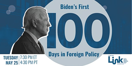 A Conversation on Biden's First 100 Days in Foreign Policy tickets
