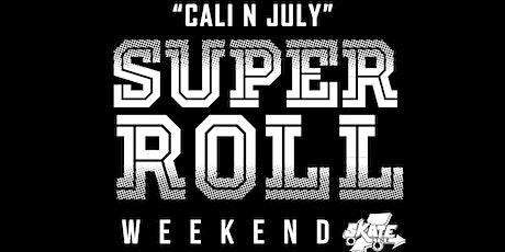 Super Roll Weekend 2021 tickets