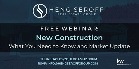 FREE WEBINAR: New Construction – What You Need to Know and Market Update tickets
