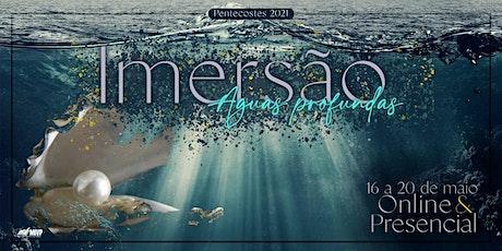 Imersão - Pentecostes 2021 ingressos