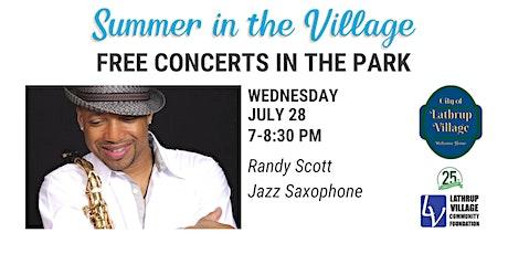 Summer in the Village Concert Series: Randy Scott tickets