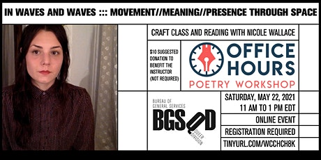 IN WAVES AND WAVES ::: MOVEMENT//MEANING//PRESENCE THROUGH SPACE tickets