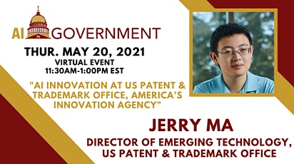 May 2021 AI in Gov: AI Innovation at USPTO with Jerry Ma tickets
