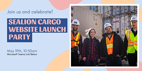 Sealion Cargo - New Website Launch Party tickets