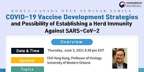 [Korea-Canada Open Seminar] COVID-19 Vaccine Development Strategies tickets