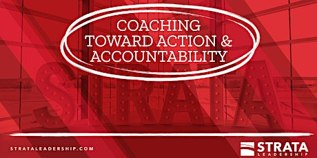 Coaching Toward Action and Accountability tickets