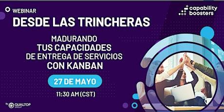 Madurando tus capacidades de entrega de servicios con Kanban boletos