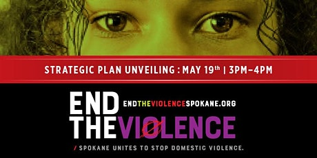 Unveiling of Spokane's Strategic Plan to End the Violence tickets