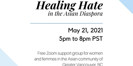 Healing Hate in the Asian Diaspora tickets