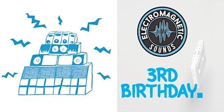 EMG 3rd Birthday tickets