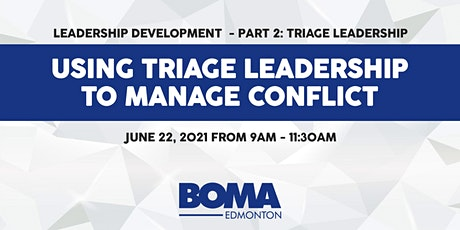 Part 2: Triage Leadership -  S3: Using Triage Leadership to Manage Conflict tickets