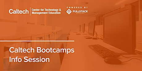 Online Info Session | Caltech Bootcamps tickets