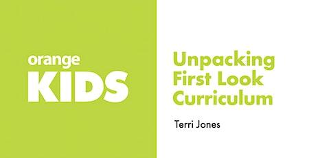 Unpacking First Look Curriculum tickets