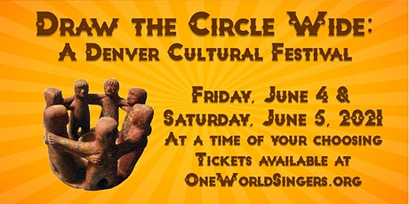 Draw the Circle Wide: A Denver Cultural Festival tickets