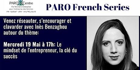 PARO French Series: Le mindset de l'entrepreneur, la clé du succès billets