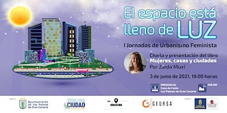 """""""Mujeres, casas y ciudades"""", por Zaida Muxí entradas"""