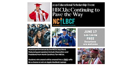 HBCUs: Continuing to Pave the Way | 2021 Educational Scholarship Event tickets