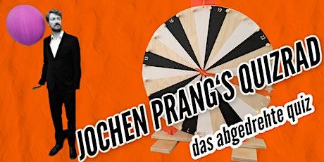 JOCHEN PRANGS QUIZRAD #12 | das abgedrehte quiz Tickets