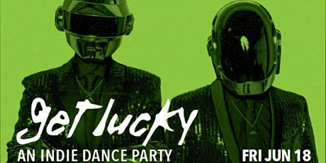 Get Lucky - An Indie Dance Party w/ Gigamesh + Beck Black [LIVE] tickets