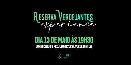 RESERVA VERDEJANTES EXPERIENCE ÀS 19H30 ingressos