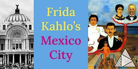 LIVE ONLINE TOUR: Frida Kahlo's Mexico City Tour tickets