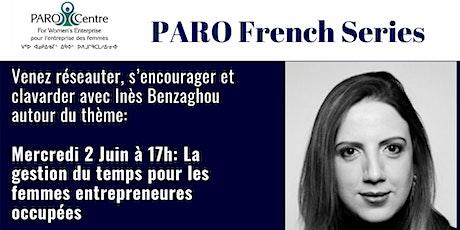 PARO French Series: Gestion du temps pour femmes entrepreneures occupées tickets