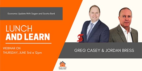 Economic Update With Sagen and Scotia Bank | Greg Casey and Jordan Bress tickets