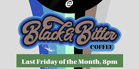 Poetry Night at Black & Bitter Coffee! tickets