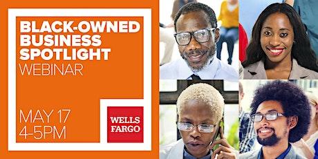 Wells Fargo Community Series: Black-Owned Business Spotlight tickets