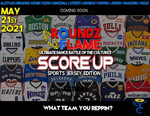 ROUNDZ OF FLAME 21 | Score Up (Sports Jersey Edition) tickets