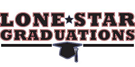 Lone Star Graduations tickets
