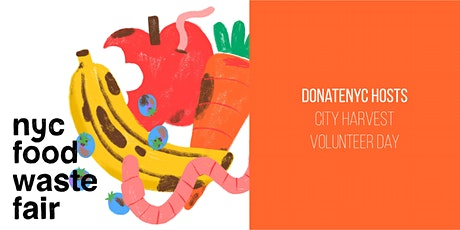 DonateNYC Hosts City Harvest Volunteer Day tickets