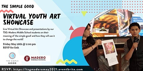 TSG Virtual Visual Arts Youth Showcase with Madero Middle School tickets