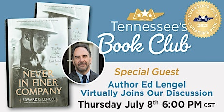Tennessee's Book Club: Never in Finer Company by Edward Lengel tickets
