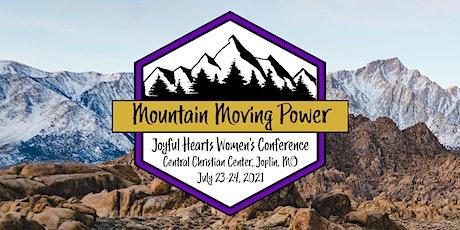 Joyful Hearts 2021-Mountain Moving Power tickets