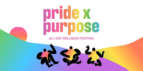 pride x purpose annual virtual wellness festival tickets