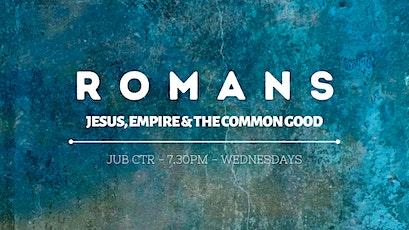 Romans: Jesus, Empire & the Common Good (Just Love Cambridge) tickets