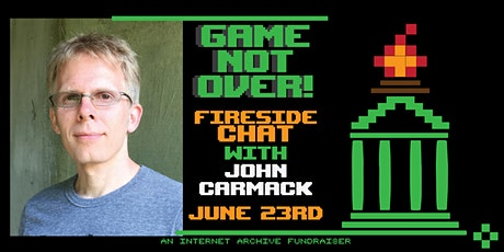 Game Not Over! A Fireside Chat With John Carmack tickets