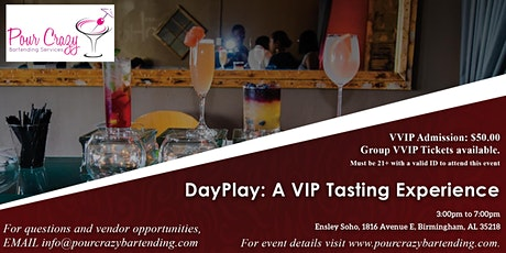 DayPlay: A VIP Tasting Experience tickets