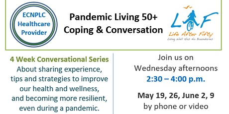 Pandemic Living 50+: Conversation & Coping tickets