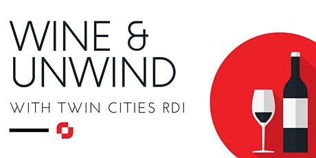 Wine & Unwind with Twin Cities RDI tickets