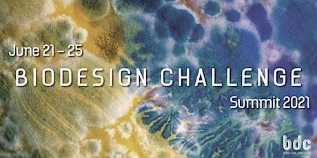 Biodesign Challenge Summit 2021 tickets