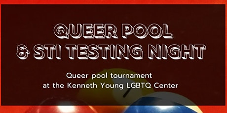 Queer Pool & STI Testing - Every first Friday of the Month tickets
