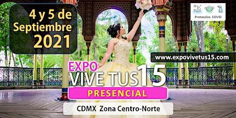 Expo Bazar ViveTus15  CDMX Zona Centro-Norte entradas