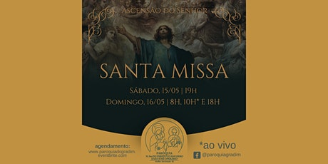 Ascensão do Senhor | Santa Missa, Domingo, 10h ingressos