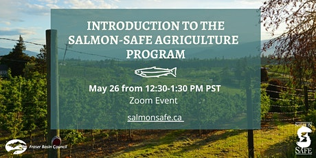 Introduction to the Salmon-Safe Agriculture Program tickets