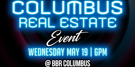 Columbus Real Estate Event tickets