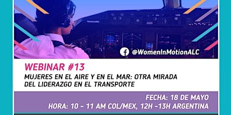 """#13Webinar de Mujeres en Movimiento """"Mujeres en el aire y en el mar"""" entradas"""