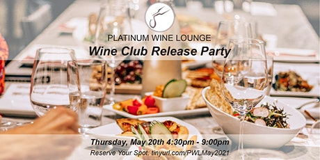 May 2021 Wine Club Release Party tickets